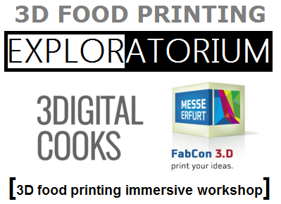 3D Food Printing Workshop @ FabCon 2016