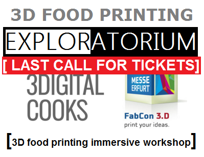 3DIGITALCOOKS FabCON 3D Food Printing Workshop JUNE 2016